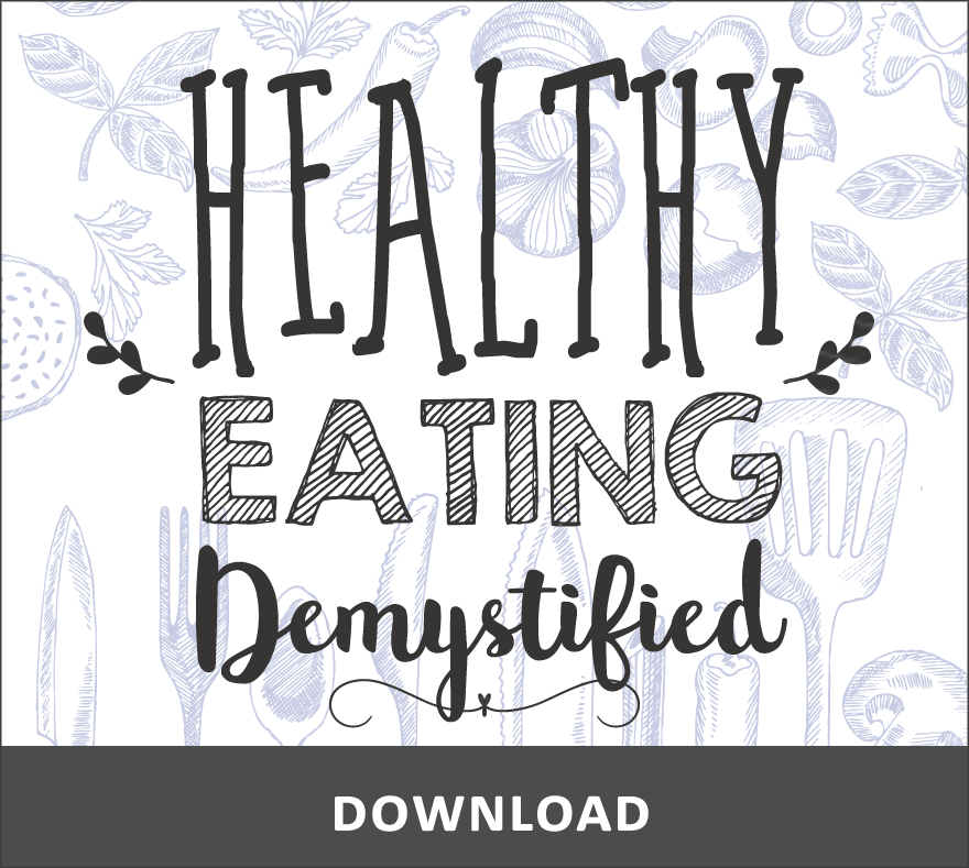 Healthy Eating Demystified - Free Download